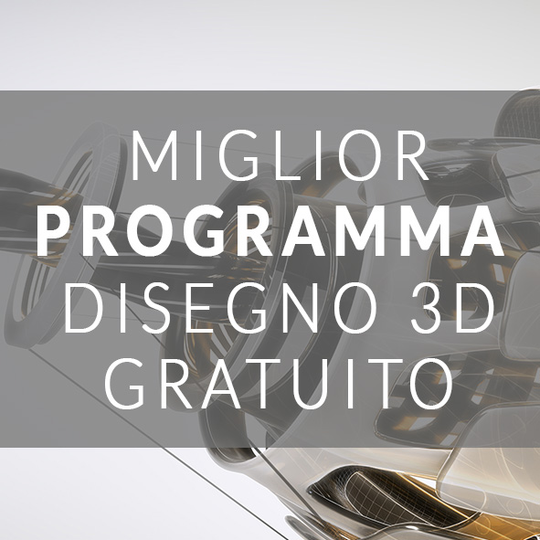 MIGLIOR PROGRAMMA DI DISEGNO 3D GRATUITO