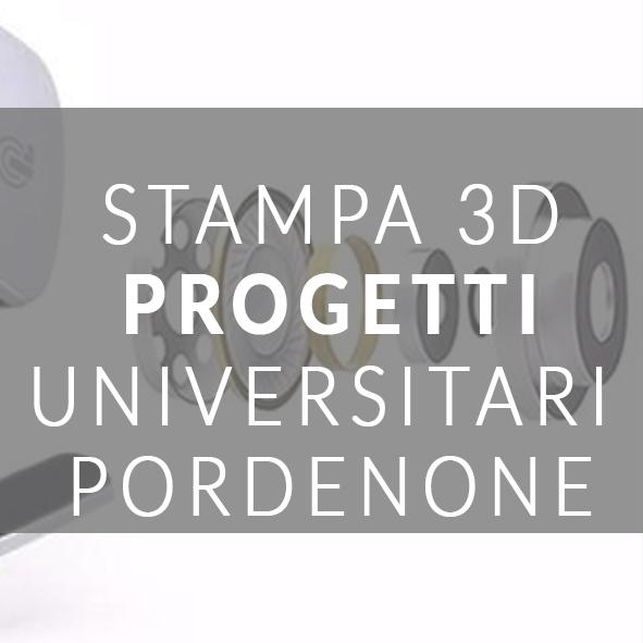 STAMPA 3D PROGETTI UNIVERSITARI